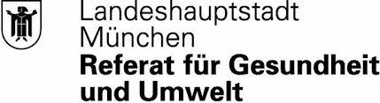 Landeshauptstadt München - Referat für Gesundheit und Umwelt